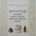 Jakovljević Registar arheoloških nalaza i nalazišta Bjelovarsko-bilogorske županije